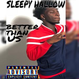 Better Than Us
