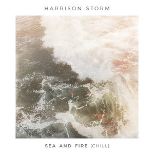 Sea and Fire (Chill)