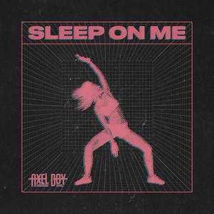 Sleep on Me