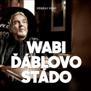 Wabi Daněk - Příběhy Písní