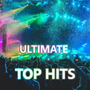 Ultimate Top Hits -