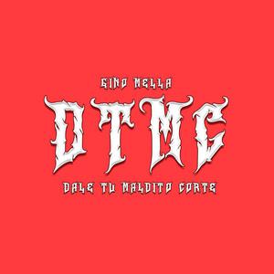 Dtmc (Dale Tu Maldito Corte)