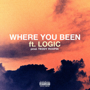 Where You Been (feat. Logic) - Single