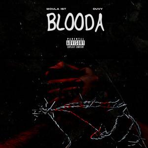 Blooda (feat. Duvy)