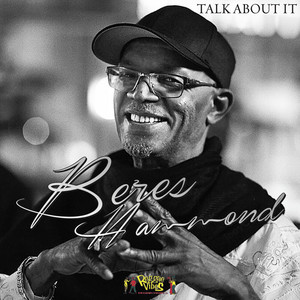Talk About It by Beres Hammond