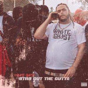 Str8 Out the Gutta
