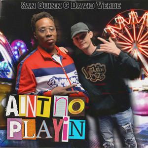 Aint No Playin