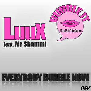 LuuX feat. Mr Shammi - Bubble it