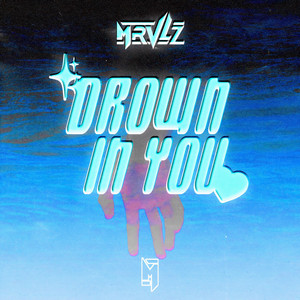 Drown In You