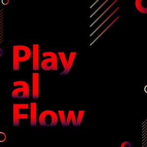 Play al Flow