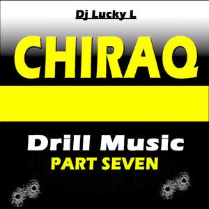 Chiraq Drill Music, Pt. 7