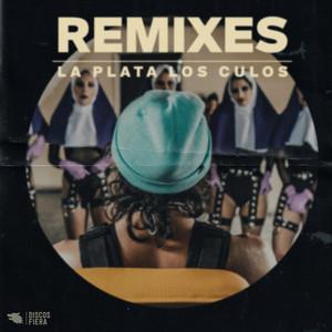 La Plata Los Culos: The Remixes