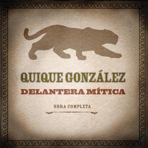 Delantera Mítica  - Quique González