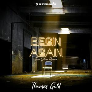 Begin Again (Tom Staar Remix)