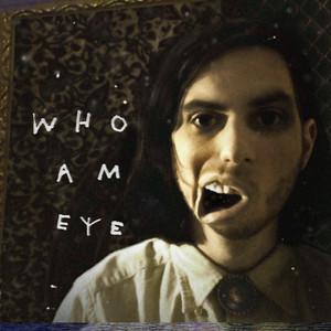 WHO AM Eye