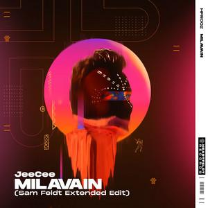 Milavain (Sam Feldt Extended Edit)