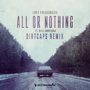 All Or Nothing (Dirtcaps Remix)