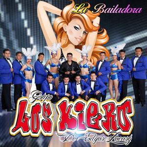 La Bailadora by Grupo Los Kiero de Edgar Zacary
