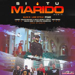 Si Tu Marido (Remix)