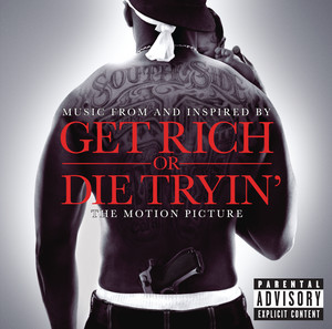 Get Rich Or Die Tryin'- The Original Motion Picture Soundtrack album