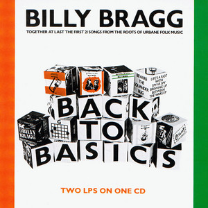 Cover art for Back to Basics by Billy Bragg