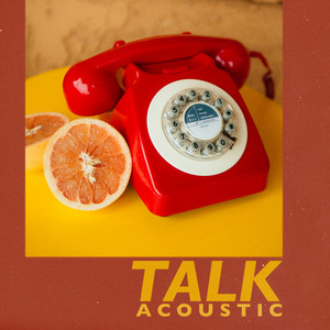 Talk (Acoustic)
