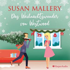 Das Weihnachtswunder von Westwood (Ungekürzt) Audiobook