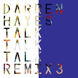 Talk Talk Talk (Club Junkies Mix)