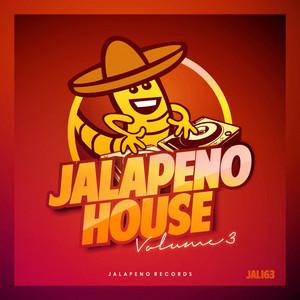 Jalapeno House, Vol. 3
