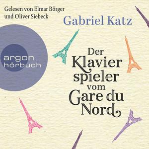Der Klavierspieler vom Gare du Nord (Gekürzte Lesung) Audiobook