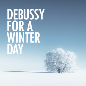 Debussy for a Winter Day