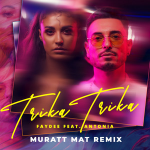 Trika Trika (Muratt Mat Remix)