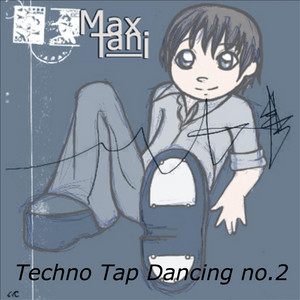 Techno Tap Dancing No.2 (Single Version)