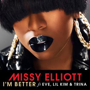 I'm Better (feat. Eve, Lil Kim & Trina)