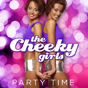 Get the Party On by The Cheeky Girls