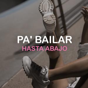 Pa' Bailar Hasta Abajo