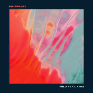 Wild (feat. Khai)