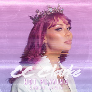 Not Playing (Sondr Remix)