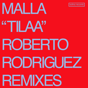 Tilaa - Roberto Rodriguez Remix Radio Edit