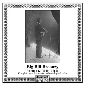Big Bill Broonzy Vol. 13 (1949-1951) album