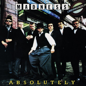 Madness  Absolutely :Replay