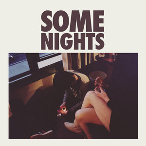 Some Nights - Intro by fun.
