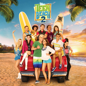 Teen Beach 2 (Original TV Movie Soundtrack) album