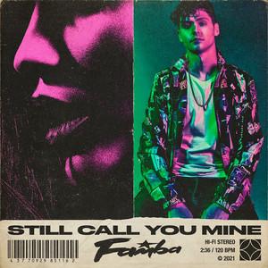 Still Call You Mine