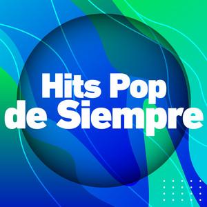 Hits Pop de Siempre