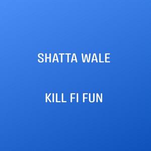 Kill Fi Fun