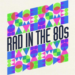 Rad In the 80s