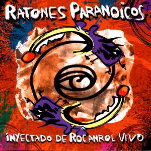 Inyectado de Rocanrol - Ratones Paranoicos