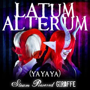 Latum Alterum  - Steam Powered Giraffe
