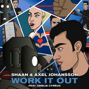 Work It Out (feat. Emelie Cyréus)